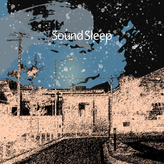 Sound Sleep 1sr Demo Single